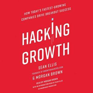 hacking growth sean ellis morgan brown